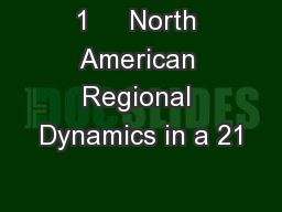 1     North American Regional Dynamics in a 21