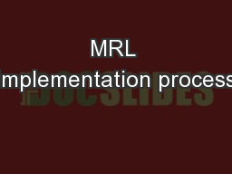MRL implementation process