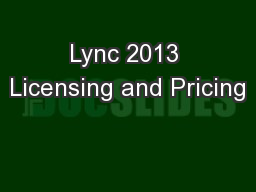 Lync 2013 Licensing and Pricing
