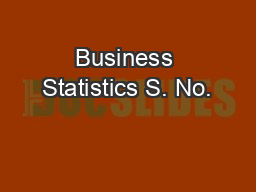 Business Statistics S. No.