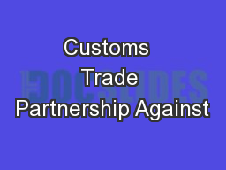 Customs  Trade Partnership Against