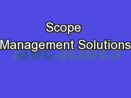 Scope Management Solutions