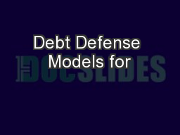 Debt Defense Models for