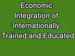 Economic Integration of Internationally Trained and Educated