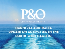 CARNIVAL AUSTRALIA  UPDATE ON Activities IN the