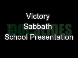 Victory Sabbath School Presentation