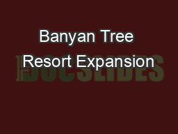 Banyan Tree Resort Expansion