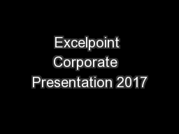 Excelpoint Corporate  Presentation 2017