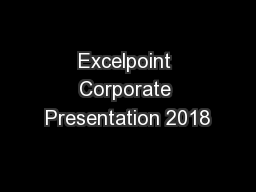 Excelpoint Corporate Presentation 2018