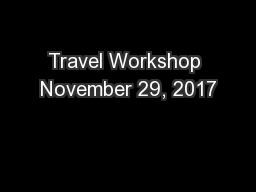 Travel Workshop November 29, 2017