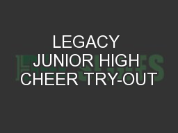LEGACY JUNIOR HIGH CHEER TRY-OUT