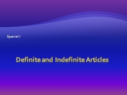 Definite  and Indefinite Articles PowerPoint PPT Presentation