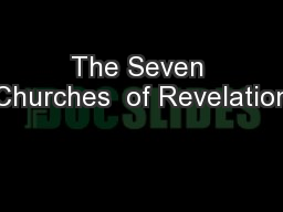 The Seven Churches  of Revelation PowerPoint PPT Presentation