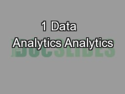 1 Data  Analytics Analytics
