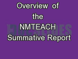 Overview  of the NMTEACH Summative Report