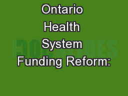 Ontario Health System Funding Reform: