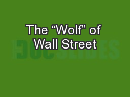 The �Wolf� of Wall Street