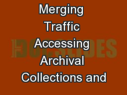 Merging Traffic Accessing Archival Collections and