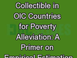 Zakat Collectible in OIC Countries for Poverty Alleviation: A Primer on Empirical Estimation