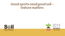 Good sports need good soil –