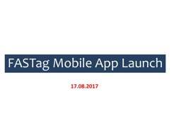 FASTag Mobile App Launch