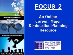 FOCUS 2 An Online  Career,  Major