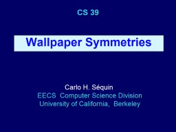 CS  39 Wallpaper Symmetries
