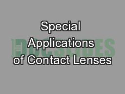 Special Applications of Contact Lenses