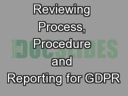 Case Study:  Reviewing Process, Procedure and Reporting for GDPR