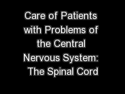 Care of Patients with Problems of the Central Nervous System: The Spinal Cord