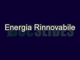 Energia Rinnovabile PowerPoint PPT Presentation