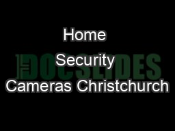 Home Security Cameras Christchurch