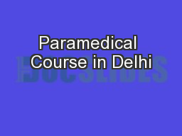 Paramedical Course in Delhi