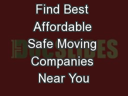 Find Best Affordable Safe Moving Companies Near You