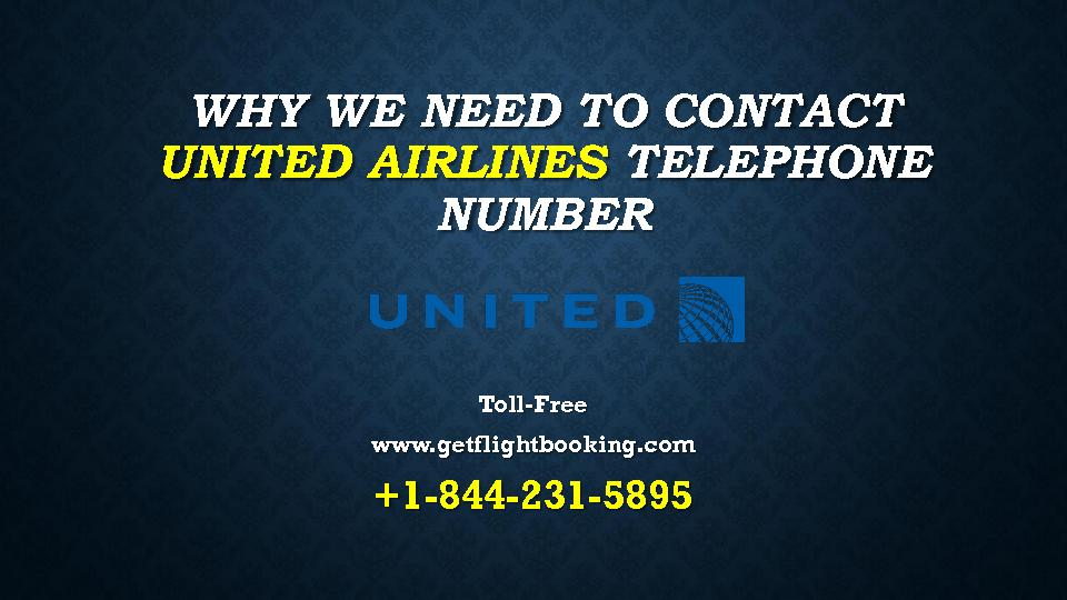 Why we need to contact united airlines +1-844-231-5895