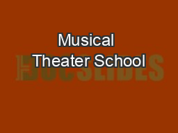 Musical Theater School