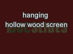 hanging hollow wood screen