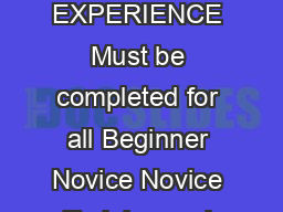 HORSE AND RIDER EXPERIENCE Must be completed for all Beginner Novice Novice Training and Preliminary levels