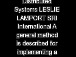 Using Time Instead of Timeout for FaultTolerant Distributed Systems LESLIE LAMPORT SRI International A general method is described for implementing a distributed system with any desired degree of faul