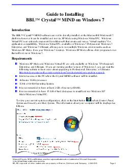 Guide to Installing BBL Crystal MIND on Windows  Introduction The BBL Crystal MIND software can not be directly installe d on the Microsoft Windows  platform however it can be inst alled and run via X