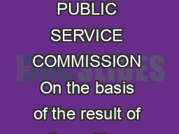 GOVERNMENT OF INDIA PRESS INFORMATION BUREAU PRESS NOTE UNION PUBLIC SERVICE COMMISSION On the basis of the result of the written part of the Combined GeoScientist and Geologist Examination  held by t