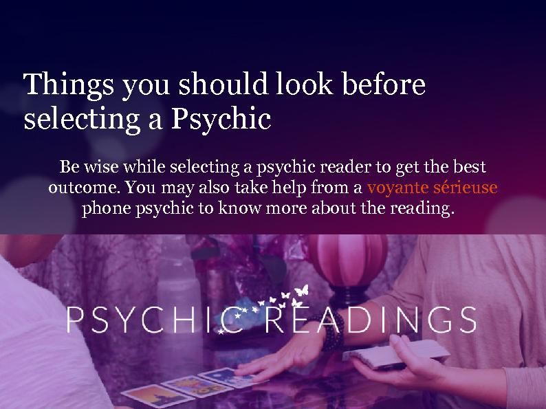 Things you should look before selecting a Psychic