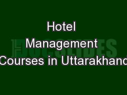 Hotel Management Courses in Uttarakhand