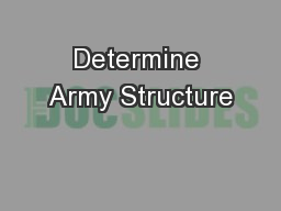 Determine Army Structure