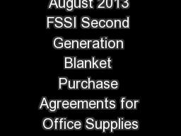 August 2013 FSSI Second Generation Blanket Purchase Agreements for Office Supplies