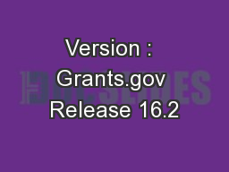 Version :  Grants.gov Release 16.2
