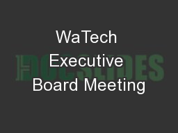 WaTech Executive Board Meeting