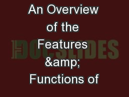 An Overview of the Features & Functions of