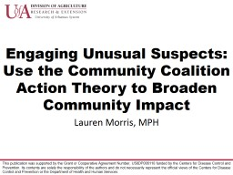 Engaging Unusual Suspects: Use the Community Coalition Action Theory to Broaden Community Impact