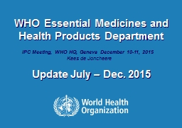 WHO Essential Medicines and Health Products Department